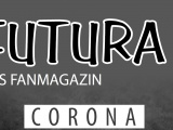 FUTURA Fanmagazin - Corona Ausgabe